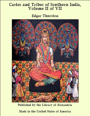 Castes and Tribes of Southern India  Volume II of VII PDF