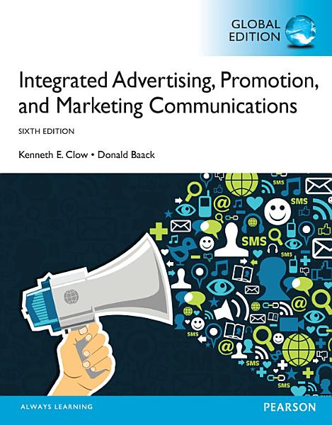 Integrated Advertising Promotion And Marketing Communications Global Edition