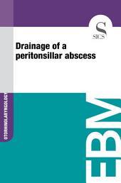 Drainage of a peritonsillar abscess