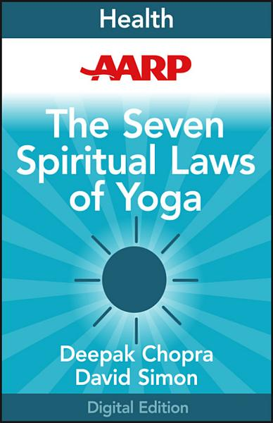 AARP The Seven Spiritual Laws of Yoga