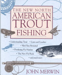 The New North American Trout Fishing