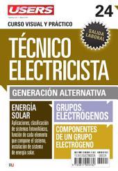 Técnico electricista 24 - Generación alternativa: Curso visual y práctico
