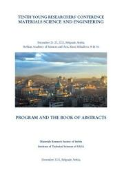 Program and the Book of Abstracts   Tenth Young Researchers  Conference Materials Science and Engineering  December 21 23  2011  Belgrade  Serbia PDF