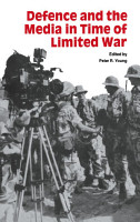 Defence and the Media in Time of Limited War PDF