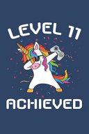 Level 11 Achieved Notebook, Funny Dabbing Unicorn Gamer Birthday Gift Blank Lined Journal
