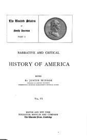 Narrative and Critical History of America: The United States of North America. [c1887-88