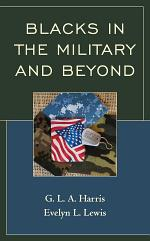 Blacks in the Military and Beyond