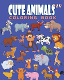 Cute Animals Coloring Book Vol. 20