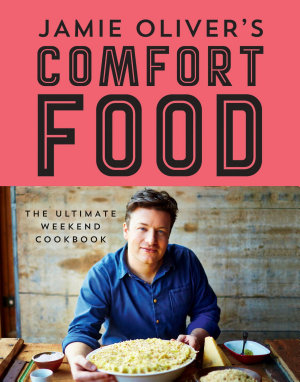 Jamie Oliver S Comfort Food