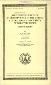 Selenium occurrence in certain soils in the United States, with a discussion of related topics: fourth report