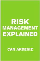 Risk Management Explained