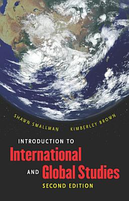 Introduction to International and Global Studies  Second Edition PDF