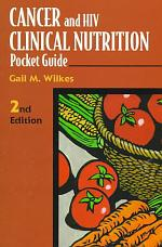 Cancer and HIV Clinical Nutrition Pocket Guide
