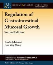 Regulation of Gastrointestinal Mucosal Growth: Second Edition
