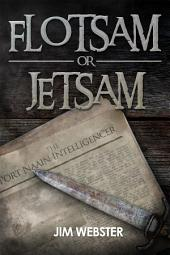 Flotsam or Jetsam: The Port Naain Intelligencer