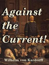 Against the Current!: A Critique of the trade policy of the German Realm from the standpoint of Carey's researches
