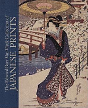 The Edward Burr Van Vleck Collection of Japanese Prints PDF