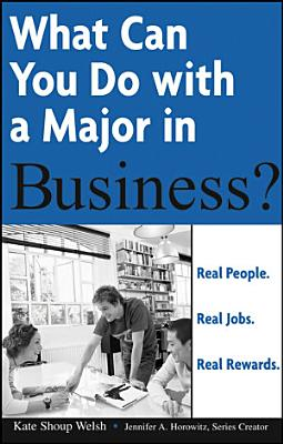 What Can You Do with a Major in Business