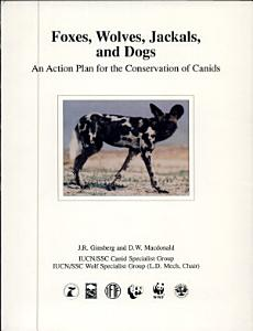 Foxes  Wolves  Jackals  and Dogs PDF