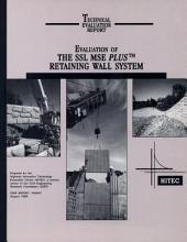 Evaluation of the SSL MSE Plus Retaining Wall System