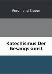 Katechismus Der Gesangskunst