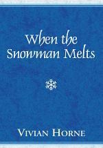 When the Snowman Melts