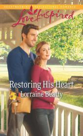 Restoring His Heart