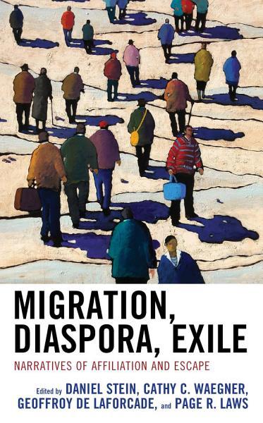 Migration  Diaspora  Exile PDF