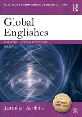 Global Englishes: A Resource Book for Students, Edition 3
