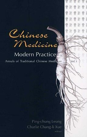 Chinese Medicine        Modern Practice PDF
