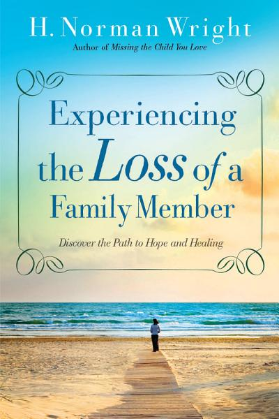 Download Experiencing the Loss of a Family Member Book