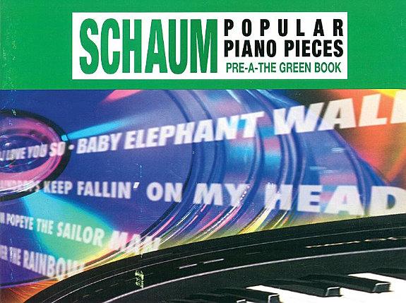 John W  Schaum Popular Piano Pieces  Pre A  The Green Book PDF