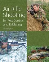Air Rifle Shooting for Pest Control and Rabbiting PDF