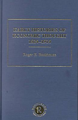 Early Histories of Economic Thought  1824 1914  Types of economic theory PDF