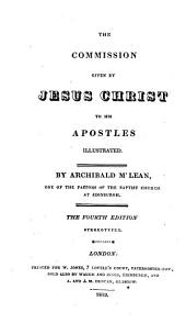 The commission given by Jesus Christ to His apostles illustrated