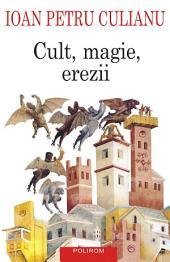 Cult, magie, erezii: articole din enciclopedii ale religiilor