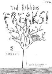 FREAKS! 8 Racconti