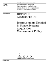 Defense acquisitions improvements needed in space systems acquisition management policy.