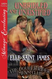Unbridled and Unjustified [The Double Rider Men's Club 11]