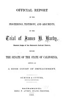 Official Report of the Proceedings  Testimony  and Arguments  in the Trial of James H  Hardy  District Judge of the Sixteenth Judicial District PDF