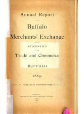 Annual Report of the Buffalo Merchants' Exchange, Including Statistics of the Trade and Commerce of Buffalo
