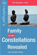 Family Constellations Revealed