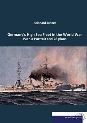 Germany s High Sea Fleet in the World War