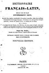 Dictionnaire français-latin, refait sur un plan entièrement neuf ...