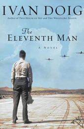 The Eleventh Man: A Novel