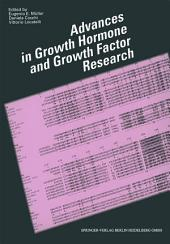 Advances in Growth Hormone and Growth Factor Research