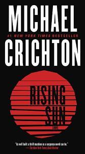 Rising Sun  A Novel Book