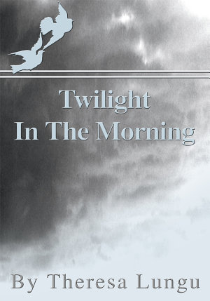 Twilight in the Morning