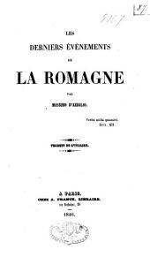 Les derniers événements de la Romagne