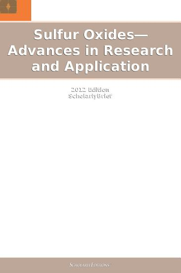Sulfur Oxides   Advances in Research and Application  2012 Edition PDF